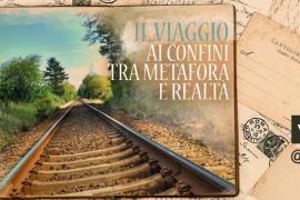 Il viaggio: ai confini tra metafora e realtà – Workshop di traduzione letteraria