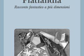 Flatlandia, un racconto fantastico a più dimensioni