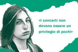 I concerti non devono essere un privilegio di pochi!