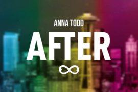 After. Il fenomeno mondiale di Anna Todd.