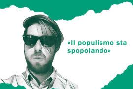 Sbuffo perché il populismo sta prosperando