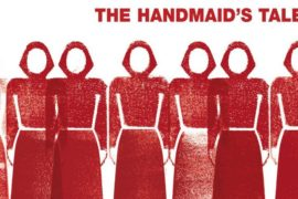 THE HANDMAID'S TALE: DA ROMANZO A SERIE TV