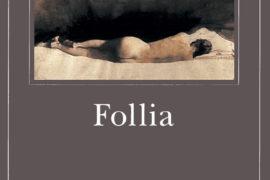 """Vivisezione narrativa per """"Follia"""" di Patrick McGrath"""