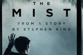 The Mist: ennesimo adattamento di Stephen King fallito?