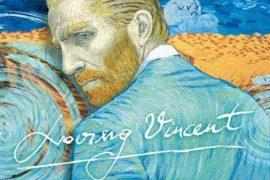 'LOVING VINCENT': IL PRIMO LUNGOMETRAGGIO DIPINTO DELLA STORIA