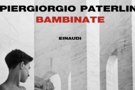 Bambinate, di Piergiorgio Paterlini
