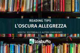 READING TIPS: L'OSCURA ALLEGREZZA DI MANUELA DILIBERTO
