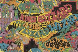 2017: l'anno dei King Gizzard & the Lizard Wizard