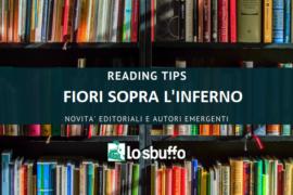 READING TIPS: Fiori sopra l'inferno – il promettente esordio letterario di Ilaria Tuti