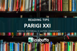 "Per la serie ""Reading Tips"": ""Parigi XXI"" di Iacopo Melio"