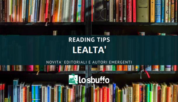 READING TIPS: Lealtà, Letizia Pezzali