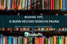 READING TIPS: ARLENE HEYMAN – IL BUON VECCHIO SESSO FA PAURA