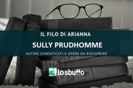 IL FILO D'ARIANNA: SULLY PRUDHOMME