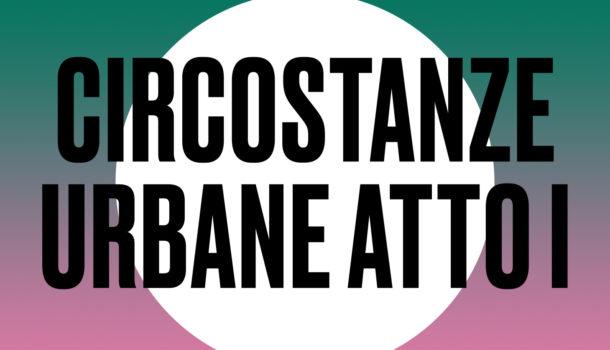 'Circostanze urbane – atto I' : Intervista a Simona La Neve e Fabrizio Milani